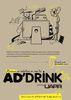 60 de publicitari la primul Ad'Drink, de la Uniunea Agentiilor de Publicitate din Romania