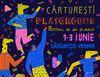 De la Carte la Carturesti Playground. Festival de joc si joaca pe 1,2 si 3 iunie.