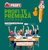 600.000 euro in campania Profi te premiaza. Licitatia BTL, online si PR - la Godmother.