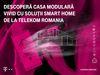 Telekom comanda case inteligente prin Internet. Vizionare la Baneasa Shopping City.
