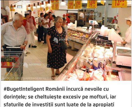 Romanii incurca nevoile cu dorintele si cheltuiesc pe mofturi. AGERPRES a lansat Buget Inteligent