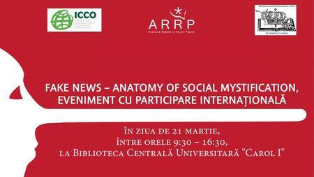 "Conferinta ""Fake News - Anatomy of Social Mystification"" pe agenda ARRP si ICCO"