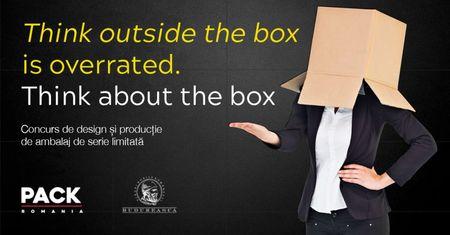"2000 de euro pentru ""Think about the box"". Concurs de design si productie de ambalaj Pack Romania."